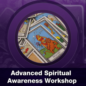 Advanced Spiritual Awareness Workshop